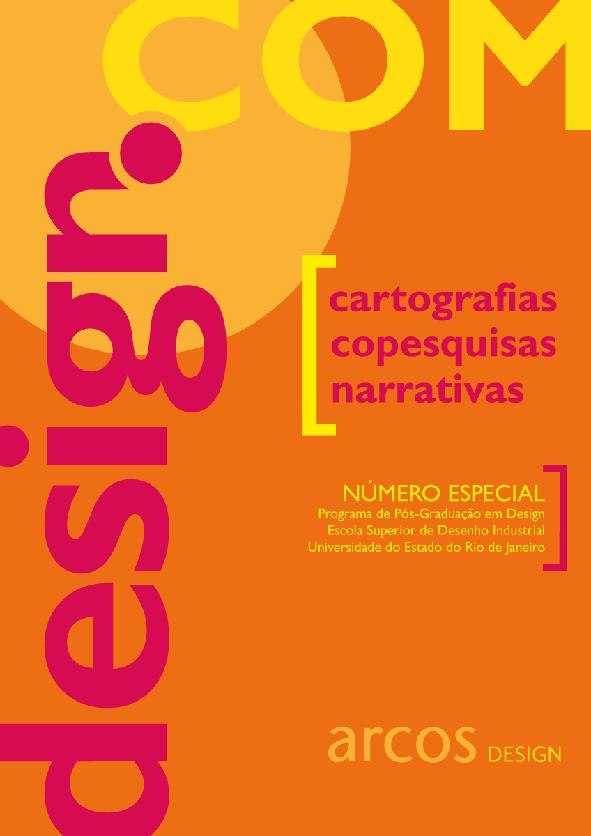 Arcos Design. Edição especial seminário Design.com 3. Rio de Janeiro, V. 11 N. 1, Julho 2018