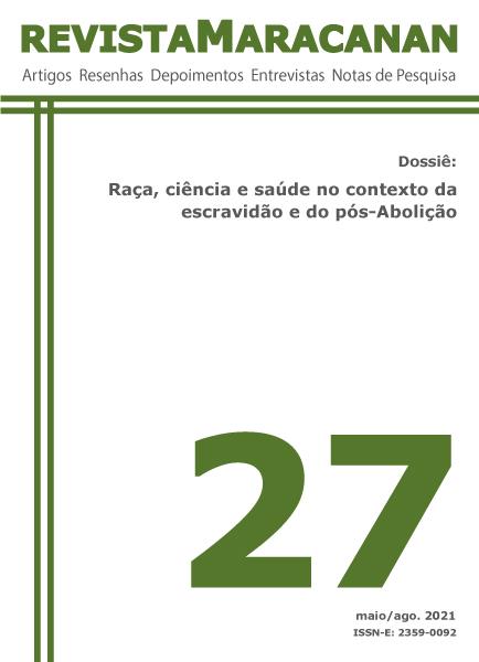Edição 27: Dossiê Raça, Ciência e Saúde no contexto da escravidão e do pós-Abolição